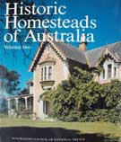Historic Homesteads of Australia Vol.II  with a contribution by Judith M. Brown