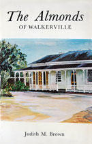 The Almonds of Walkerville by Judith M. Brown